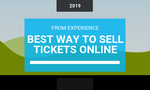 The Best Way to Sell Event Tickets Online