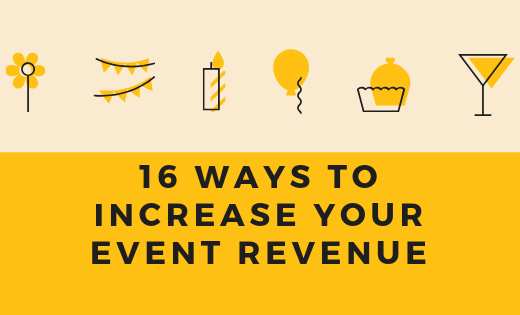 16 Ways to increase your event revenue