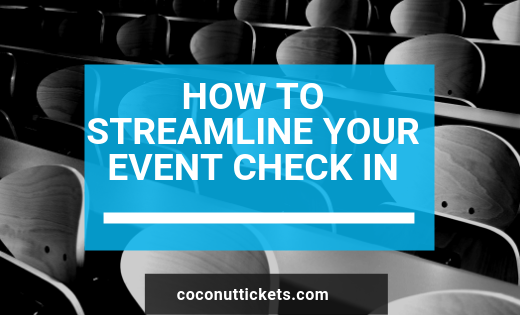 How to streamline your event check in
